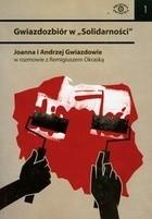 Okładka książki Gwiazdozbiór w Solidarności + DVD