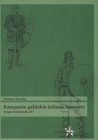 Okładka książki Kampanie galijskie Juliana Apostaty. Argentoratum 357