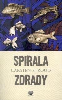 Okładka książki Spirala zdrady