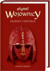 Okładka książki Słynni wojownicy. Legendy i historia