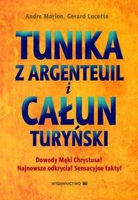 Okładka książki Tunika z Argenteuil i Całun Turyński