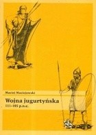 Okładka książki Wojna jugurtyńska 111-105 p.n.e.