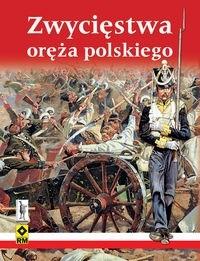 Okładka książki Zwycięstwa oręża polskiego