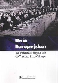 Okładka książki Unia Europejska od Traktatów Rzymskich do Traktaktu Lizbońskiego