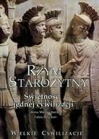 Okładka książki Rzym Starożytny Świetność Jednej Cywilizacji