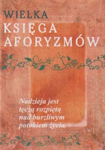 Okładka książki Wielka księga aforyzmów