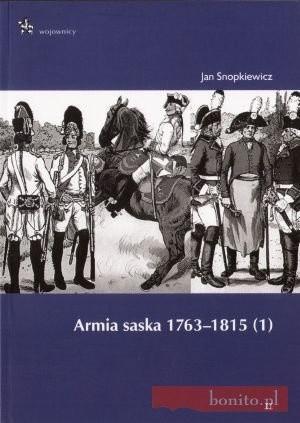 Okładka książki Armia saska 1763-1815. (1)