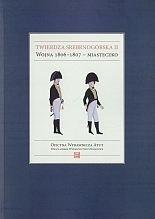 Okładka książki Twierdza srebrnogórska II. Wojna 1806-1807 - miasteczko