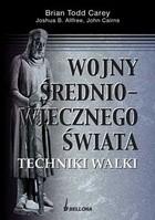 Okładka książki Wojny średniowiecznego świata. Techniki walki