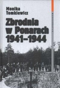 Okładka książki Zbrodnia w Ponarach 1941 - 1944