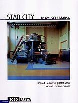 Okładka książki Star City. Opowieści z Marsa