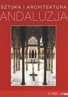 Andaluzja. Sztuka i architektura