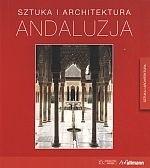 Okładka książki Andaluzja. Sztuka i architektura