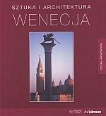 Okładka książki Wenecja. Sztuka i architektura