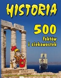 Okładka książki Historia. 500 faktów i ciekawostek