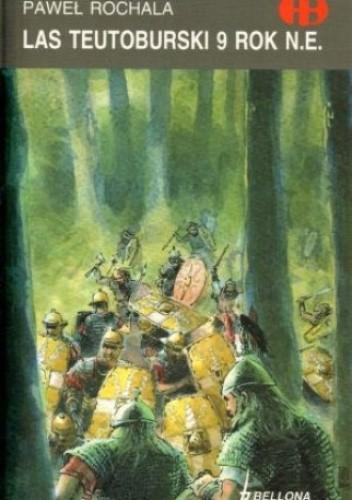 Okładka książki Las Teutoburski 9 rok n.e.