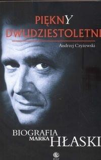 Okładka książki Piękny dwudziestoletni. Biografia Marka Hłaski.