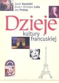 Okładka książki Dzieje kultury francuskiej