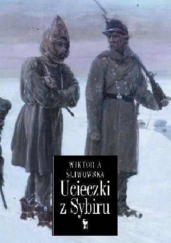 Okładka książki Ucieczki z Sybiru