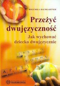 Okładka książki Przeżyć dwujęzyczność
