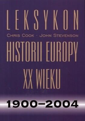 Okładka książki Leksykon historii Europy XX wieku 1900-2004