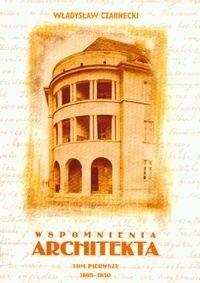 Okładka książki Wspomnienia architekta tom 1 1895-1930