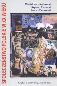 Okładka książki Społeczeństwo polskie w XX wieku