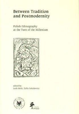 Okładka książki Between Tradition and Postmodernity