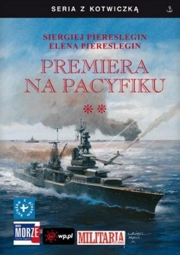 Okładka książki Premiera na Pacyfiku. Tom II