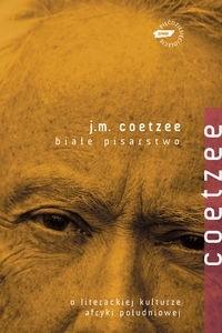 Okładka książki Białe pisarstwo. O literackiej kulturze Afryki Południowej