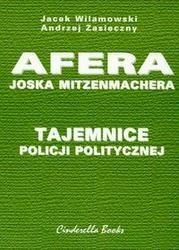 Okładka książki Tajemnice policji politycznej Afera Joska Mitzenmachera