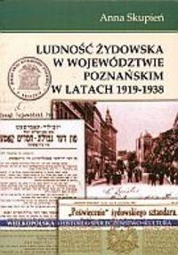Okładka książki Ludność żydowska w województwie poznańskim w latach 1919-1938