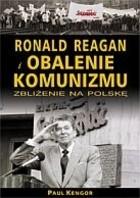 Okładka książki Ronald Reagan i obalenie komunizmu