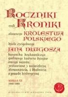 Roczniki czyli Kroniki sławnego Królestwa Polskiego, księga 12 (1445-1461)