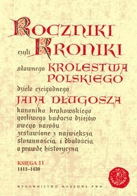 Okładka książki Roczniki czyli Kroniki sławnego Królestwa Polskiego, księga 11