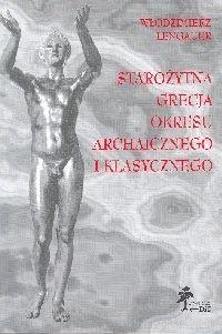 Okładka książki Starożytna Grecja okresu archaicznego i klasycznego