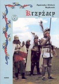 Okładka książki Krzyżacy Podbój Prus dzieje militarne