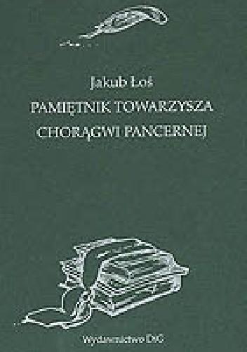 Okładka książki Pamiętnik towarzysza chorągwi pancernej