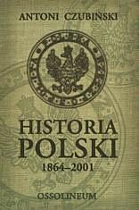 Okładka książki Historia Polski 1864-2001