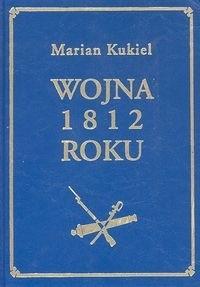 Okładka książki Wojna 1812 roku