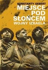 Okładka książki Miejsce pod słońcem. Wojny Izraela