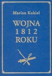 Okładka książki Wojna 1812 roku T. 2