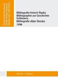 Okładka książki Bibliografia historii śląska. Bibliographie zur Geschichte Schlesiens. Bibliografie dějin Slezska 1998