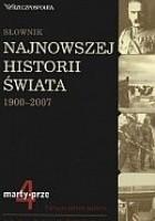 Słownik najnowszej historii świata 1900-2007. Tom 4: marty-prze