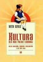 Okładka książki Kultura dla mas Polski Ludowej Wizje ideologów, twórców i publicystów z lat 1944-1956