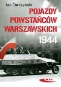 Okładka książki Pojazdy Powstańców Warszawskich 1944