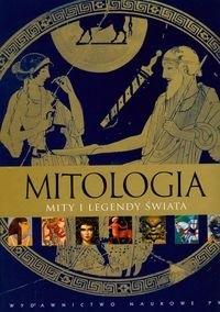 Okładka książki Mitologia. Mity i legendy świata