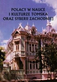 Okładka książki Polacy w nauce i kulturze Tomska oraz Syberii zachodniej