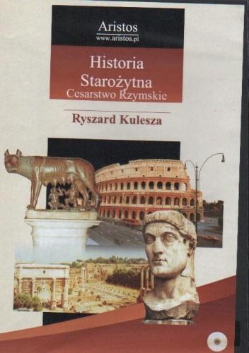 Okładka książki Historia Starożytna. Cesarstwo Rzymskie