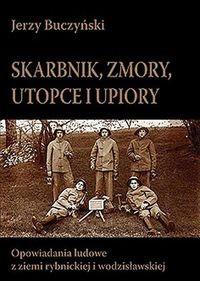 Okładka książki Skarbnik, zmory, utopce i upiory